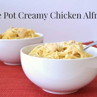 One Pot Creamy Chicken Alfredo.