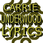 Carrie Underwood Lyrics