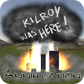 Kilroy Was Here! Annihilation