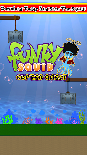 Funky Squid Copter Quest