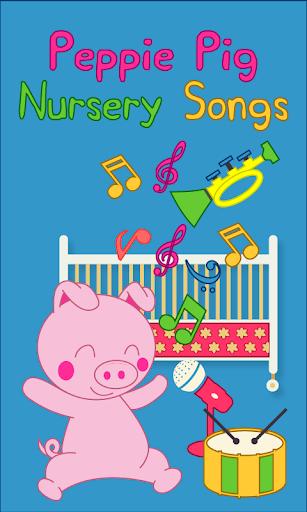 Peppie Pig Nursery Songs