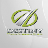 Destiny World Outreach Center