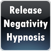 Release Negativity Hypnosis