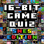 16-Bit Game Quiz SNES Edition