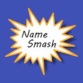 Name Smash