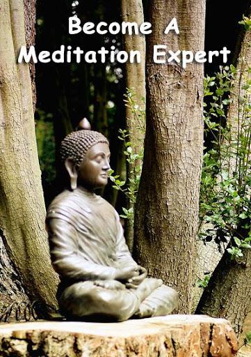 Become A Meditation Expert