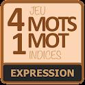 4 mots 1 mot - Expressions