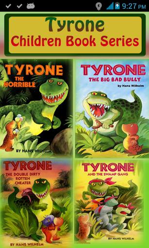 Tyrone - Children Book Series
