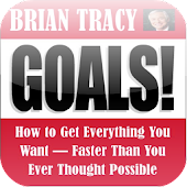 Goals Summary - Brian Tracy