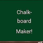 Chalkboard Maker! Blackboad