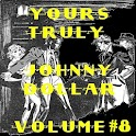 Yours Truly Johnny Dollar V 8