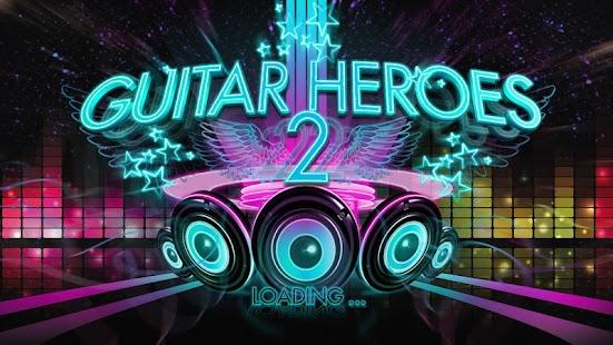 Guitar Heroes 2