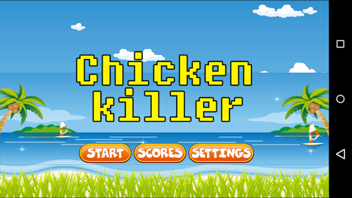 Chicken Killer