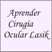 Aprender Cirugía Ocular Lasik