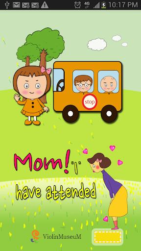 ママ!私の出席しました! 子供 幼稚園 バス