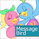 メッセージバード-ヒマつぶしチャットや友達作りの通話アプリ