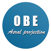 OBE / Astral Projection