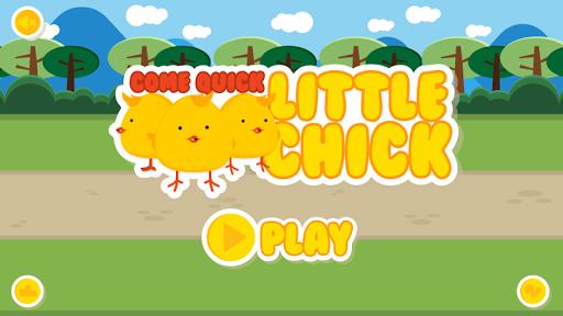Come Quick Little Chick