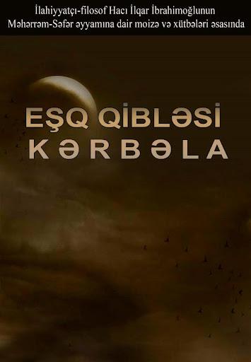 Eshq qiblesi - Kerbela