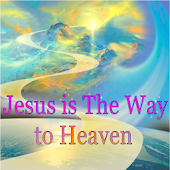 Jesus is The Way to Heaven