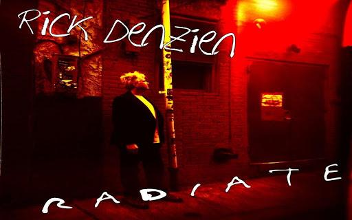 Rick Denzien + Radio
