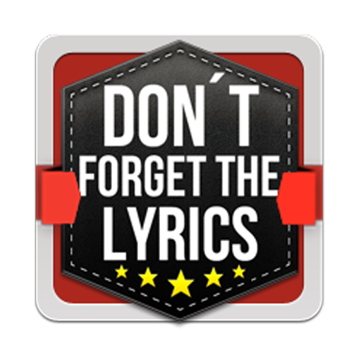 Don't Forget the Lyrics