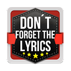 Don't Forget the Lyrics icon
