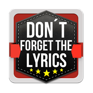 Don     t Forget the Lyrics   Android Apps on Google Play