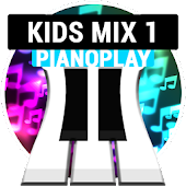 PianoPlay: KIDS Mix 1