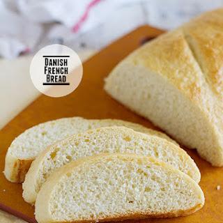 "Danish ""French"" Bread."