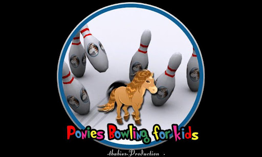 ponies bowling for kids