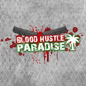 Blood Hustle Paradise Free RPG