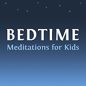 Bedtime Sleep Meditations for Children & Kids