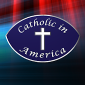 Catholic In America