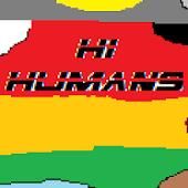 Hi Humans