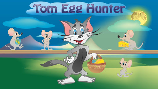 Tom Egg Hunter