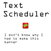 Text Scheduler