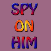 Spy on Him