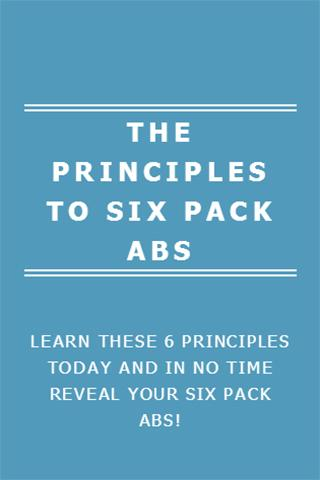 THE PRINCIPLES TO SIX PACK ABS