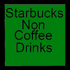 Apps apk non-coffee menu from starbucks  for Samsung Galaxy S6 & Galaxy S6 Edge