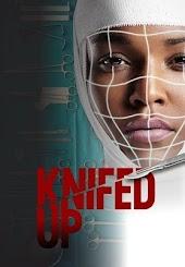 Knifed Up