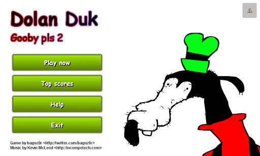 Dolan Duk: Gooby pls 2 FREE