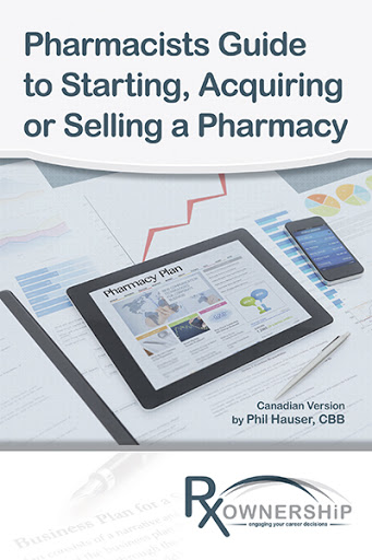 Pharmacists Guide to Starting, Acquiring or Selling  a Pharmacy cover