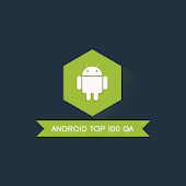 Android Top 100 QA