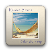 Relieve Stress, Relax & Sleep