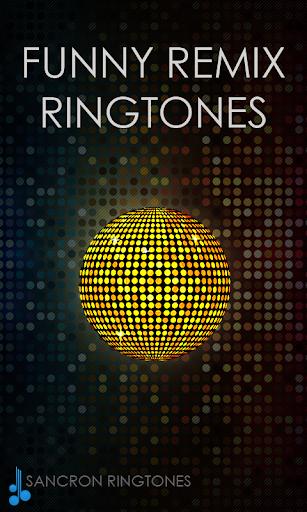 Funny Remix Ringtones