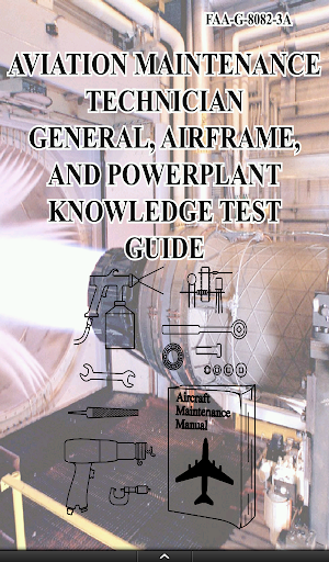 Airframe and Power Plant Guide