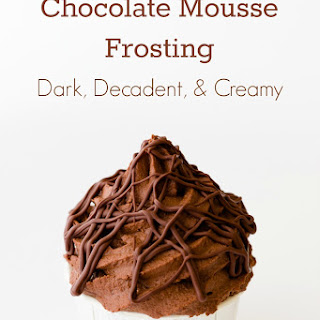 Chocolate Mousse Frosting.