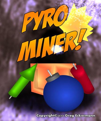 Pyro Miner