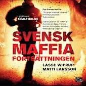 Svensk maffia fortsättningen